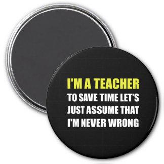Le professeur épargnent le temps jamais faux magnet rond 7,50 cm