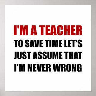 Le professeur épargnent le temps jamais faux poster