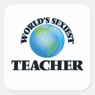 Le professeur le plus sexy du monde sticker carré