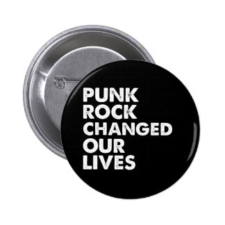 Le punk rock a changé nos vies badges