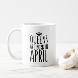 Le Queens sont en avril tasse de café née