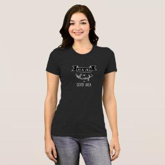 Le randonnée est toujours un T-shirt de bonnes