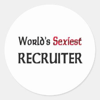 Le recruteur le plus sexy du monde autocollant rond