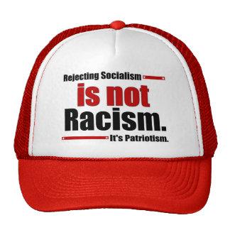 Le rejet du socialisme n'est pas racisme… casquette de camionneur