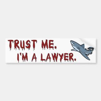 Le requin d'avocat me font confiance adhésif pour  autocollant pour voiture