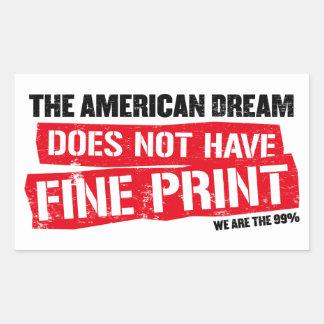 Le rêve américain n'a pas l'impression fine autocollant rectangulaire