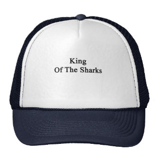 Le Roi Of The Sharks Casquettes