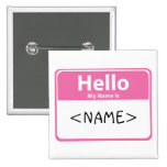 Le rose bonjour mon nom est, <NAME> Badges