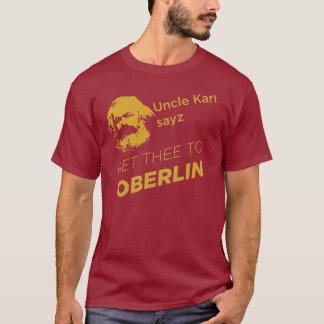 Le sayz d'oncle Karl obtiennent le thee à Oberlin T-shirt