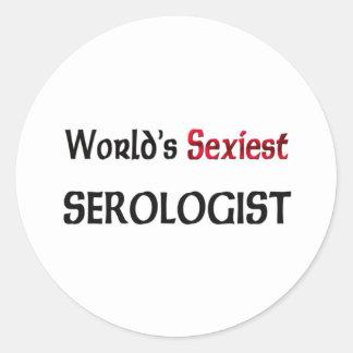 Le Serologist le plus sexy du monde Autocollant Rond