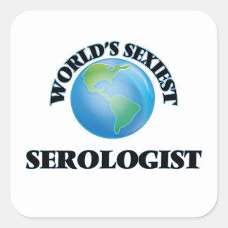 Le Serologist le plus sexy du monde Sticker Carré