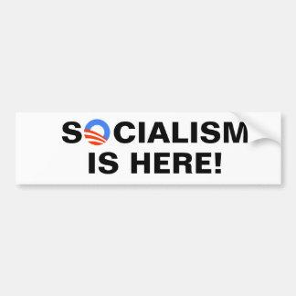 Le socialisme est ici ! autocollant de voiture