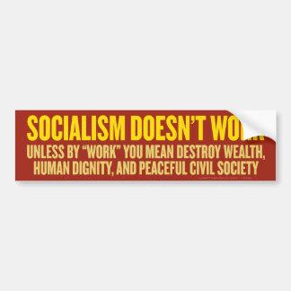 Le socialisme ne fonctionne pas l'adhésif pour par autocollant pour voiture