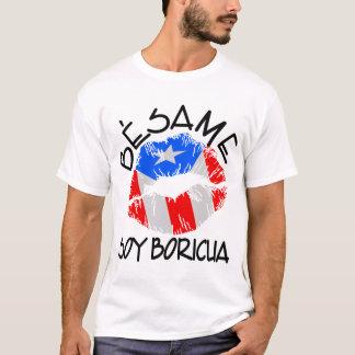 Le soja Boricua de Besame m'embrassent que je suis T-shirt
