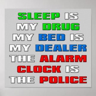 Le sommeil est mon signe drôle d'affiche de drogue poster