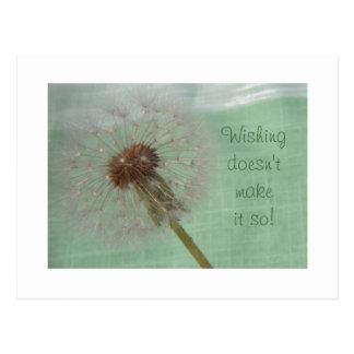 Le souhait ne le fait pas ainsi carte postale