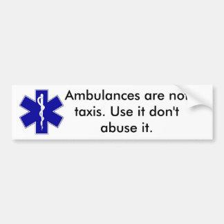 le star_of_life, ambulances ne sont pas des taxis. autocollant de voiture