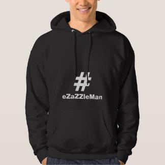 Le sweat - shirt à capuche de Hashtag #eZaZZleMan