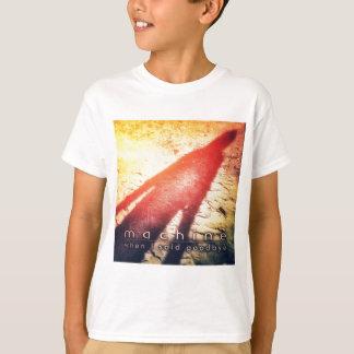 """Le T-shirt de l'enfant - machine """"quand j'ai dit"""