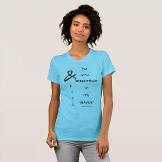 le T-shirt des femmes que je respire toujours même