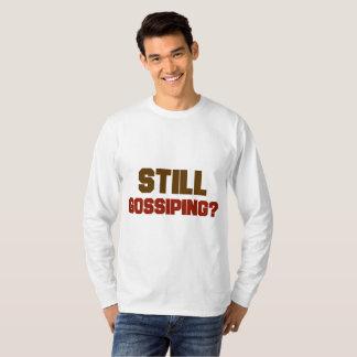 Le T-shirt des hommes bavards toujours