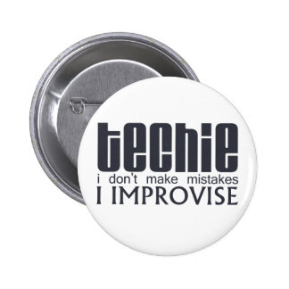 Le technicien improvisent badge rond 5 cm