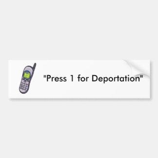 """Le TÉLÉPHONE, """"pressent 1 pour la déportation """" Autocollant Pour Voiture"""