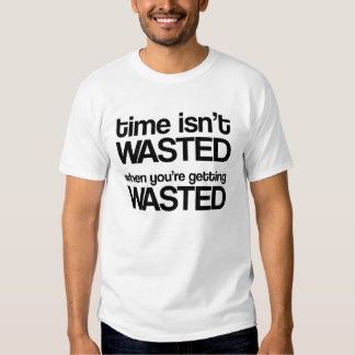Le temps n'est pas perdu t-shirt