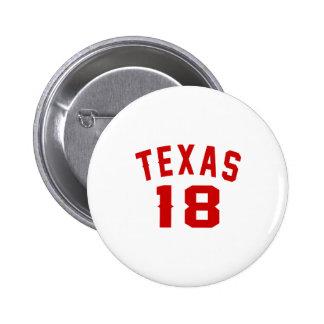 Le Texas 18 conceptions d'anniversaire Badge