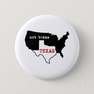 Le Texas/pas le Texas Badges