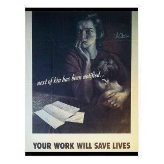 Le travail sauve la guerre mondiale des vies 2 carte postale