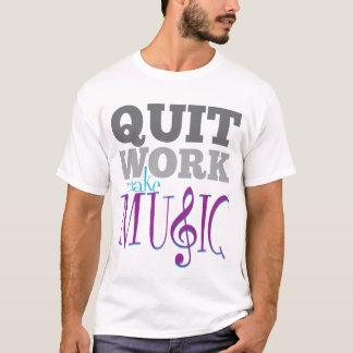 Le travail stoppé, font le T-shirt de musique