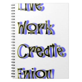 le travail vivant créent apprécient carnet