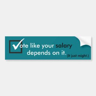 Le vote comme votre salaire dépend de lui autocollant de voiture