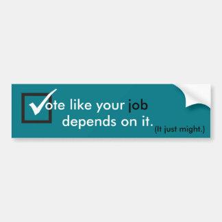 Le vote comme votre travail dépend de lui autocollant de voiture