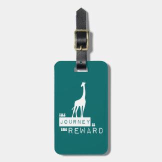 Le voyage est la girafe de récompense étiquette à bagage