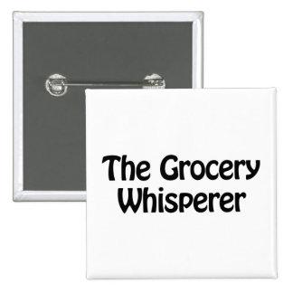 le whisperer d'épicerie badge carré 5 cm