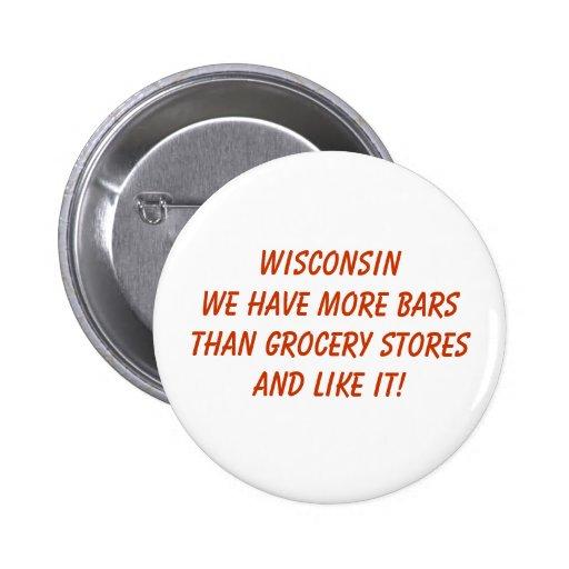 Le Wisconsin plus de bouton de barres Pin's