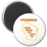 Le Wisconsin viennent odeur notre air de laiterie Magnets
