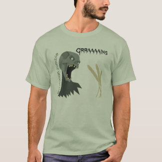 Le zombi végétarien veut Graaaains ! T-shirt