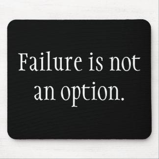 L'échec n'est pas une option tapis de souris