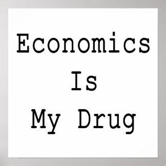 L'économie est ma drogue poster