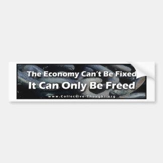 L'économie ne peut pas être fixe, seulement libéré autocollant de voiture