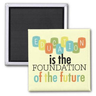L'éducation est la base magnet carré