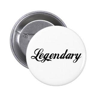 Légende légendaire badge avec épingle