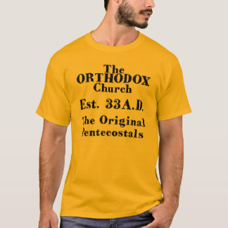 L'église orthodoxe, TheOriginal Pentacostals T-shirt