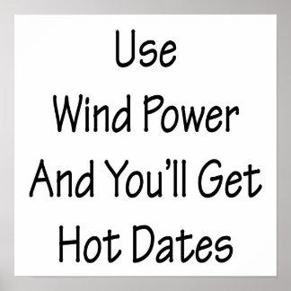 L'énergie éolienne d'utilisation et vous obtiendre posters