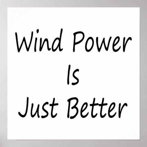 L'énergie éolienne est simplement meilleure poster