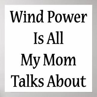 L'énergie éolienne est toute ma maman parle affiche