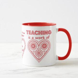 L'enseignement est un travail de coeur - tasse